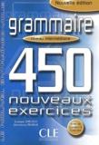 Evelyne Siréjols et Dominique Renaud - Grammaire : 450 nouveaux exercices. - Niveau intermédiaire.
