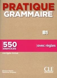 Ebooks et magazines à télécharger Pratique Grammaire B1  - 550 exercices DJVU in French 9782090389975 par Evelyne Siréjols, Giovanna Tempesta