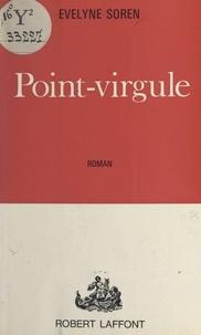 Evelyne Soren - Point-virgule.