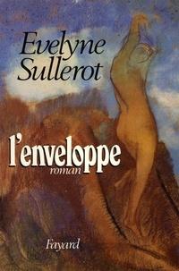 Evelyne Sullerot - L'Enveloppe.