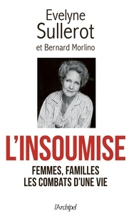 Evelyne Sullerot et Bernard Morlino - L'insoumise.