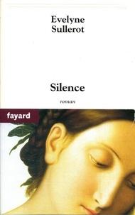 Evelyne Sullerot - Silence.