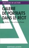 Evelyne Thoizet et Marlène Guillou - Galerie de portraits dans le récit.