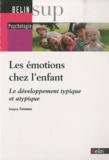 Evelyne Thommen - Les émotions chez l'enfant - Le développement typique et atypique.
