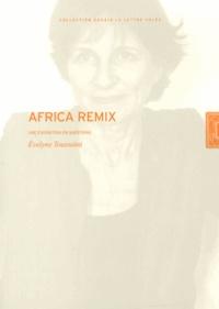 Evelyne Toussaint - Africa Remix - Une exposition en questions.