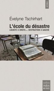 Lécole du désastre - Lâcheté à droite... destruction à gauche.pdf