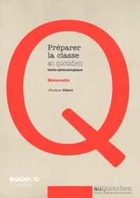 Accentsonline.fr Préparer la classe au quotidien Maternelle - Outils méthodologiques Image