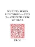 Evencio Beltran - Nouveaux textes inédits d'humanistes français du milieu du XVe siècle - P. de la Hazardière, Jean Serra, Jean Jouffroy, Guillaume Fillastre et Antoine de Neufchatel.