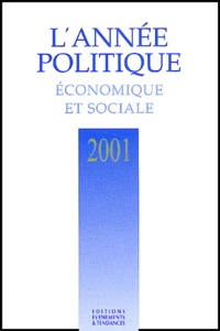 Evénements et tendances - L'année politique, économique et sociale 2001.