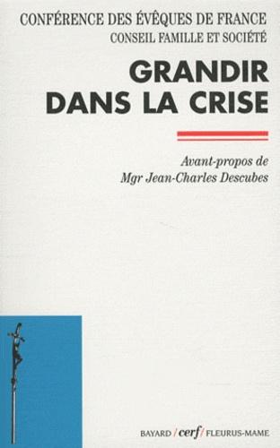 Evêques de France - Grandir dans la crise.