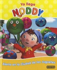 Everest - Ya llega Noddy - Alerta en la ciudad de los juguetes.