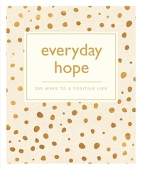Everyday Hope - 365 Ways to a Tranquil Life.