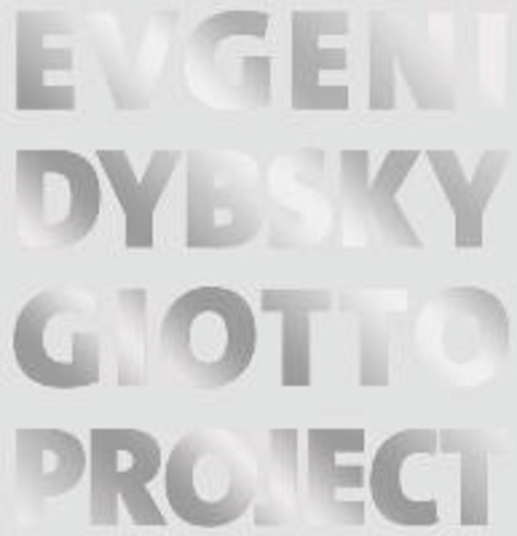 Evgeni Dybsky - Giotto Project.