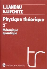 Galabria.be Physique quantique. - Tome 3, Mécanique quantique Image