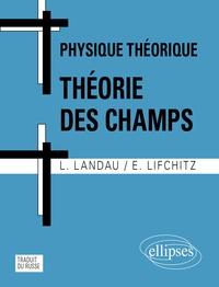 Physique théorique : Théorie des champs. 5ème édition.pdf