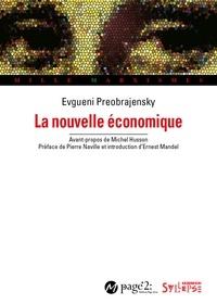 Evgueni Preobrajensky - La nouvelle économique.