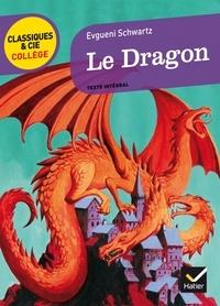 Evgueni Schwartz - Le Dragon.