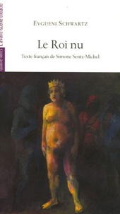 Evgueni Schwartz - Le Roi nu.