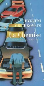 Evguéni-V Grichkovets - La Chemise.