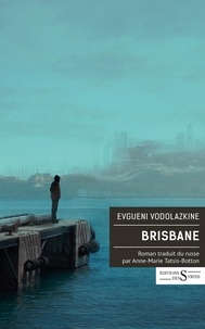 Evgueni Vodolazkine - Brisbane.
