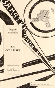 Evguéni Zamiatine - En coulisses - Suivi de Psychologie de la création et du récit Un dragon.