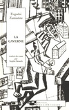 Evguéni Zamiatine - La caverne.