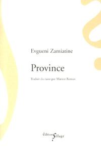 Evguéni Zamiatine - Province.