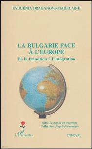 La Bulgarie face à lEurope - De la transition à lintégration.pdf