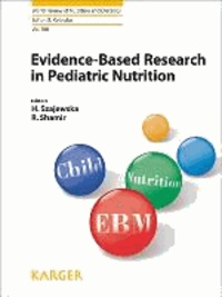 Evidence-Based Research in Pediatric Nutrition.