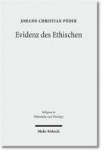 Evidenz des Ethischen - Die Fundamentalethik Knud E. Lgstrups.