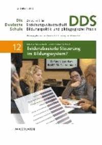 Evidenzbasierte Steuerung im Bildungssystem? - Befunde aus dem BMBF-SteBis-Verbund.