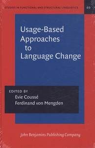 Evie Coussé et Ferdinand Von Mengden - Usage-Based Approaches to Language.