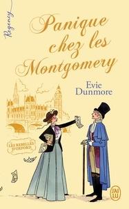 Evie Dunmore - Les rebelles d'Oxford Tome 1 : Panique chez les Montgomery.