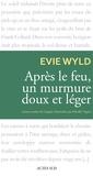 Evie Wyld - Après le feu, un murmure doux et léger.