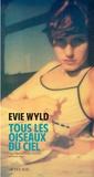 Evie Wyld - Tous les oiseaux du ciel.
