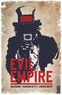 Max Bemis - Evil Empire - Tome 01 - Nous le peuple !.