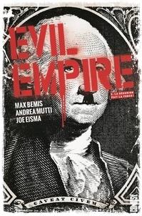 Max Bemis - Evil Empire - Tome 02 - La Désunion fait la force.