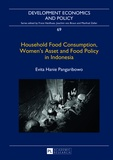 Evita hanie Pangaribowo - Household Food Consumption, Women's Asset and Food Policy in Indonesia.