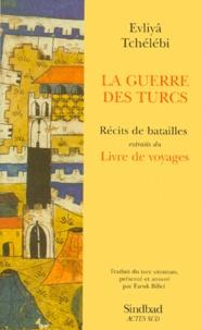 Galabria.be LA GUERRE DES TURCS. Récits de batailles Image