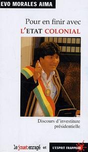 Pour en finir avec lEtat Colonial - Discours dinvestiture présidentielle.pdf