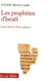 Evode Beaucamp - Les Prophètes d'Israël - Ou le Drame d'une alliance.