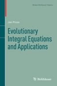 Evolutionary Integral Equations and Applications.
