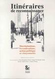 Ewa Bogalska-Martin et Diego Fernandez Varas - Itinéraires de reconnaissance - Discriminations, revendications, action politique et citoyennetés.