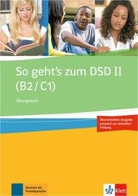 Ewa Brewinska et Holm Buchner - So geht's zum DSD II (B2/C1) - Ubungsbuch.