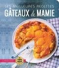 Ewa Lochet et Marion Dellapina - Les meilleures recettes gâteaux de mamie.