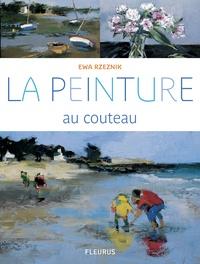 Ewa Rzeznik - La peinture au couteau.