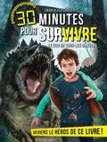 Ewan Blackshore - 30 minutes pour survivre  : Le zoo de tous les dangers.