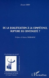 Ewan Oiry - De la qualification à la compétence, rupture ou continuité ?.