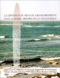 Ewen Ihuel - La diffusion du silex du Grand-Pressigny dans le massif armoricain au néolithique.