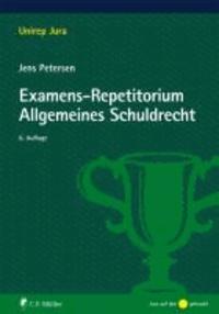 Examens-Repetitorium Allgemeines Schuldrecht.
